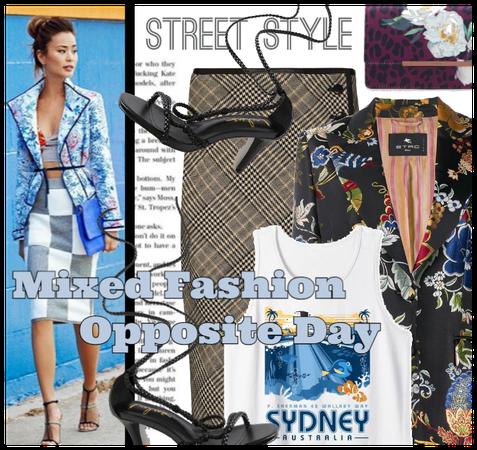 Mixed Fashion/Opposite Day
