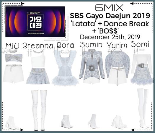 《6mix》SBS Gayo Daejun 2019 Performance