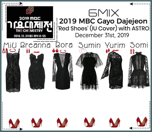 《6mix》2019 MBC Gayo Daejejeon - Special Stage