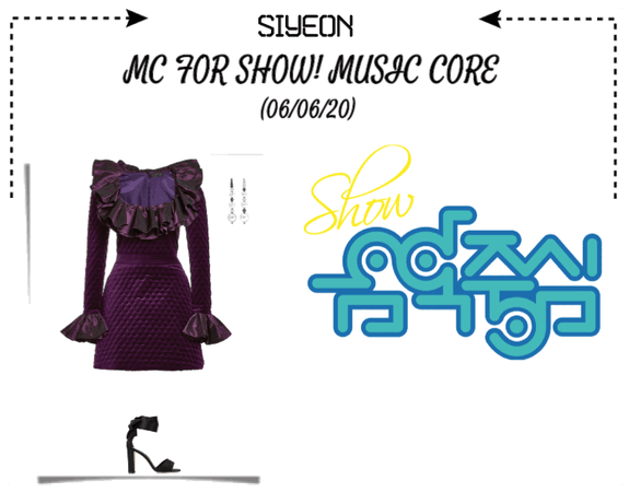 *SIYEON* | MC FOR SHOW! MUSIC CORE