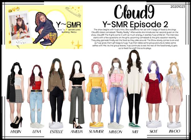 Cloud9 (구름아홉)   Y-SMR Episode 2   20201023