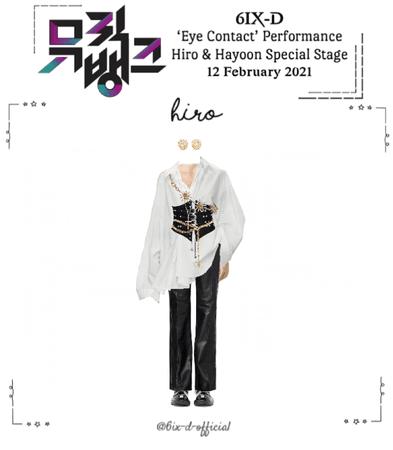 6IX-D [식스디] (HIRO) Music Bank 210212