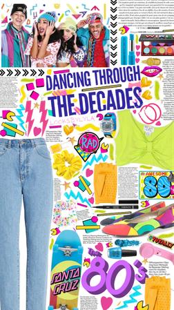 Dancing Through The Decades- 80's Teen