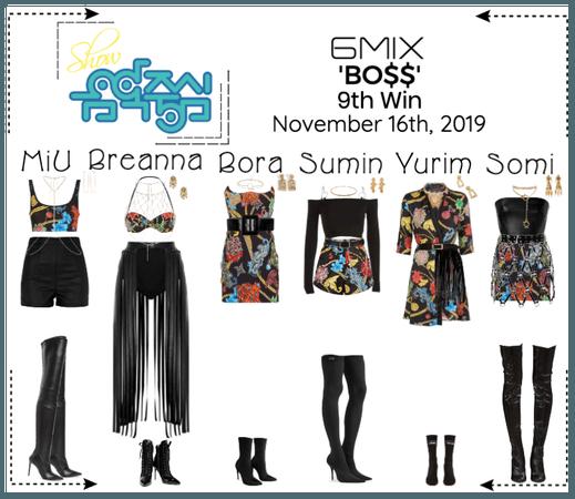 《6mix》Show! Music Core Live 'BO$$'