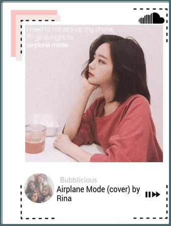 Bubblicious (신기한) [RINA] Soundcloud: Airplane Mode