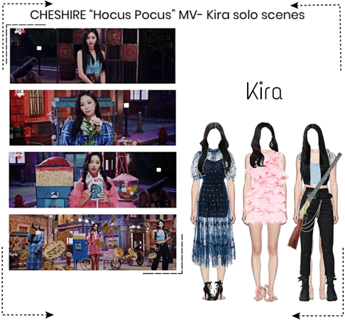 "CHESHIRE ""Hocus Pocus"" MV- Kira solo scenes"