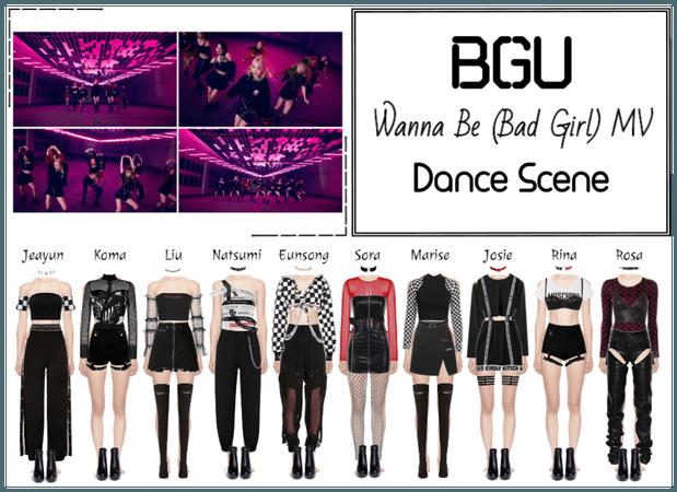 BGU 'Wanna Be (Bad Girl)' MV