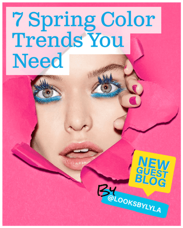 7 Spring Color Trends You Need | NEW Blog