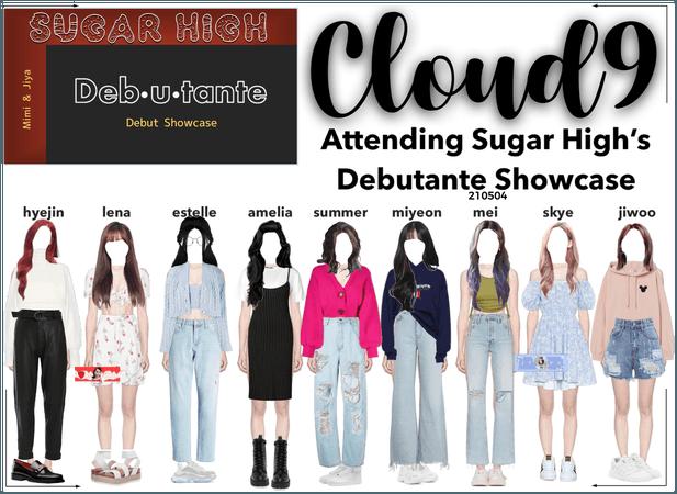 Cloud9 (구름아홉) | Attending Sugar High's Showcase