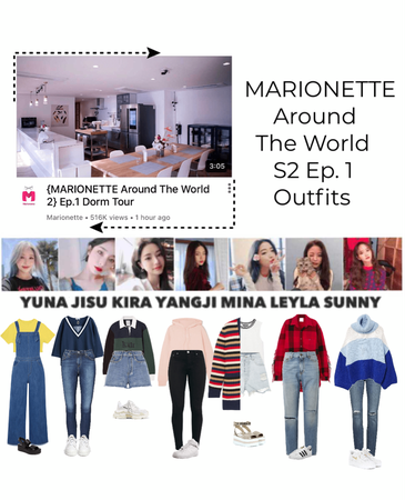 {MARIONETTE Around The World S2} Ep.1 'Dorm Tour'
