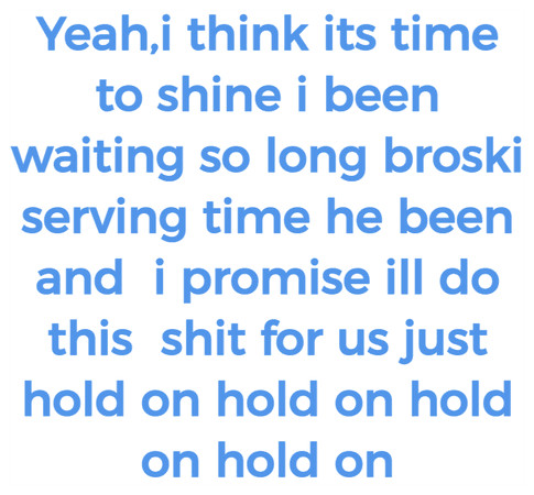 JUST HOLD ON HOLD ON