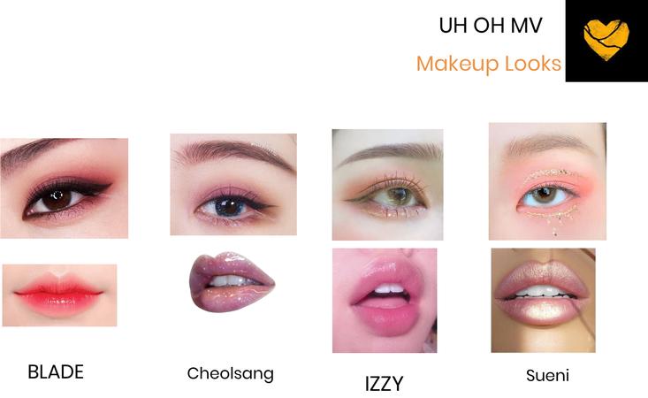 UH OH MV Makeup