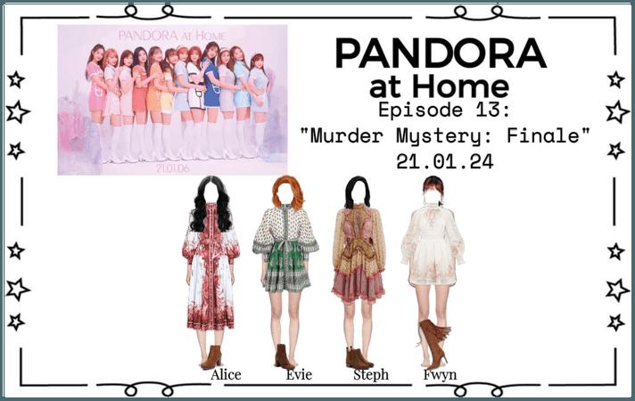 PANDORA at Home [Ep. 13]