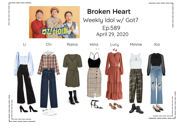 Broken Heart Weekly Idol w/Got7