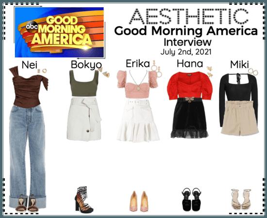 AESTHETIC (미적) [GOOD MORNING AMERICA] Interview