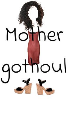 mother gothoul