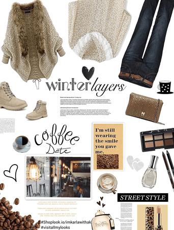 Winter layers/ coffee date