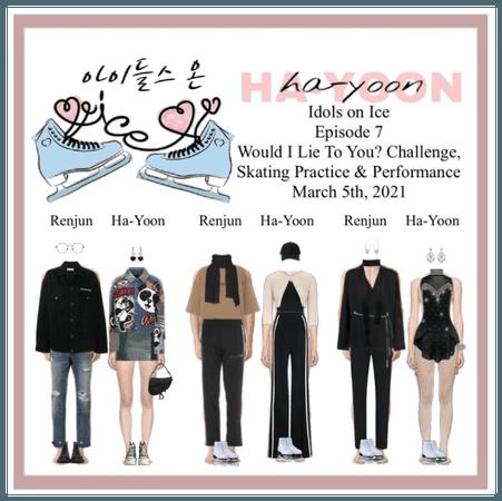 /HA-YOON/ Idols on Ice Episode 7