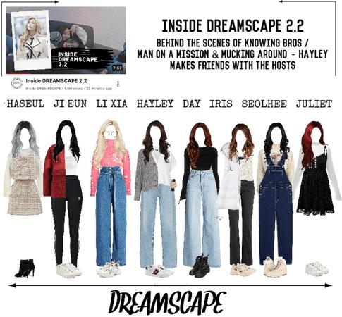 DREAMSCAPE [드림스게이프] Inside DREAMSCAPE 2.2