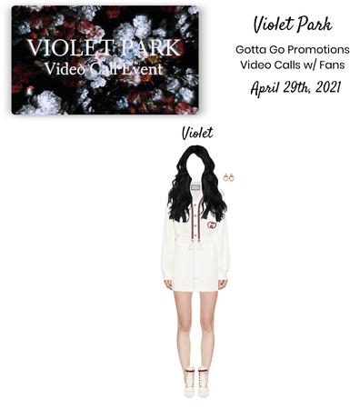 Violet Park   Gotta Go   Video Call Event