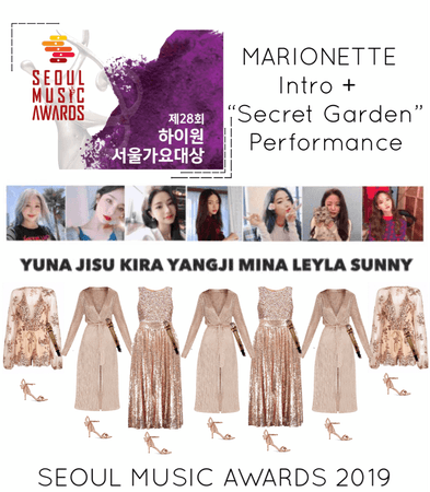 "{MARIONETTE} Seoul Music Awards 2019 Intro + ""Secret Garden"" Performance"