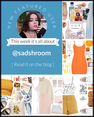 Featured user @sadshroom
