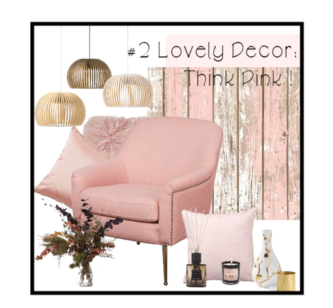 #2 Lovely Decor: Think Pink!