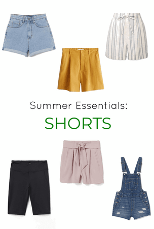 Summer Essentials: Shorts