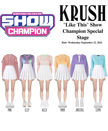 """KRUSH Show Champion Comeback Special Stage """"Like This"""""""