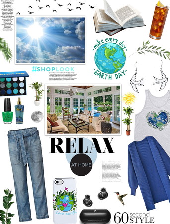 Relax at home fashion/ earth day everyday