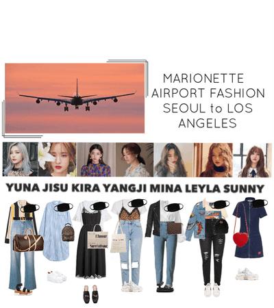 {MARIONETTE} Airport Fashion Seoul to LA