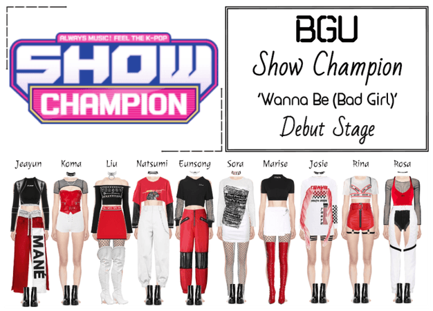 BGU Show Champion 'Wanna Be (Bad Girl)' Debut