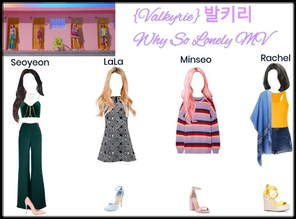 Valkyrie (발키리) 'Why So Lonely' MV