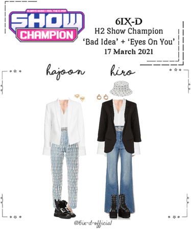 6IX-D [식스디] H2 Show Champion 210317