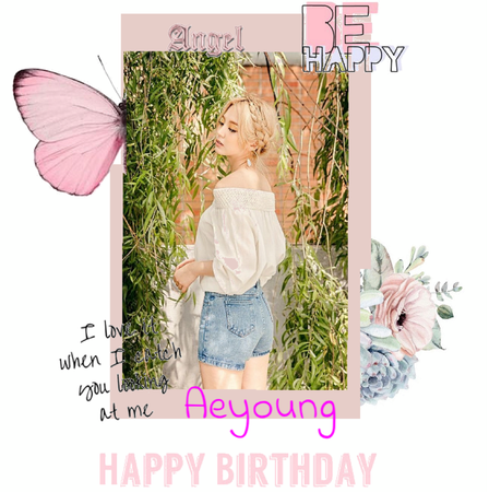 Happy Birthday to Aeyoung today