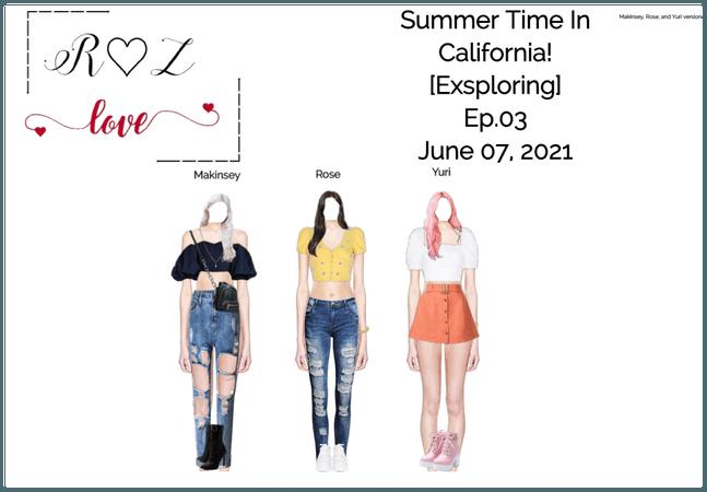 Redlips, Summer Time In California!, Ep.03