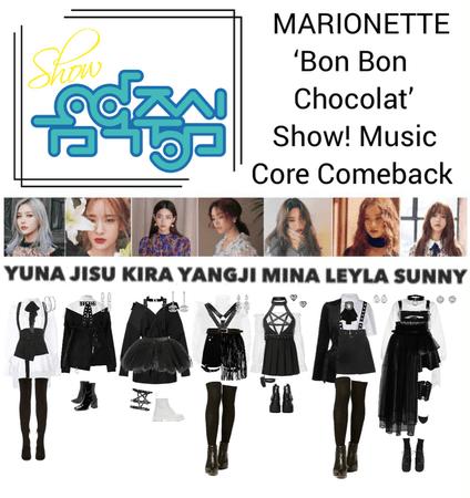{MARIONETTE} 'Bon Bon Chocolat' Show! Music Core Comeback Show