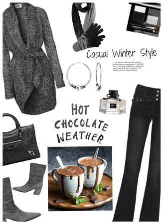 Hot Chocolate weather/Casual winter style