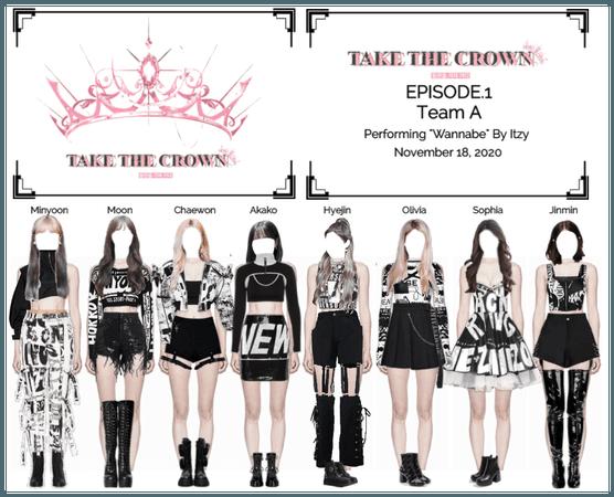 """Take The Crown"" Ep.1 [Team A]"