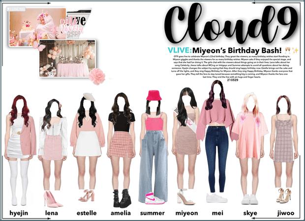 Cloud9 (구름아홉) | VLIVE: Miyeon's Birthday Bash!