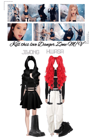 Danger Zone ''Kill This Love'' Music Video
