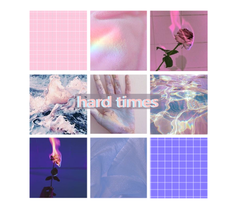 hard times, pink and blue