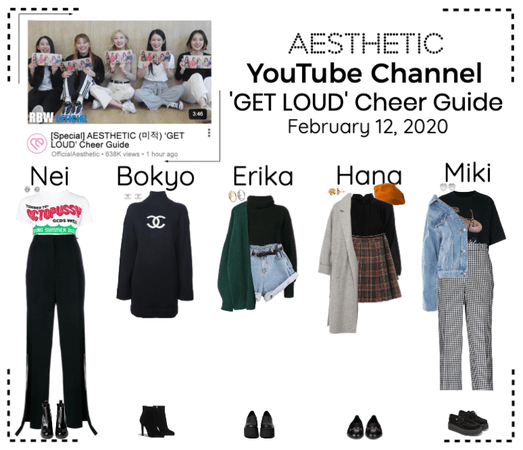 AESTHETIC (미적) [YouTube] 'GET LOUD' Cheer Guide