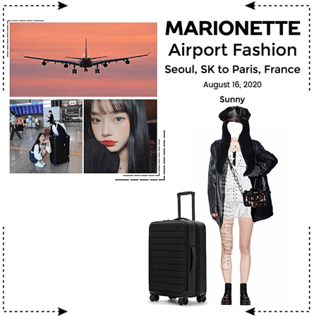 MARIONETTE (마리오네트) [SUNNY] Airport Fashion   Seoul, SK to Paris, FR