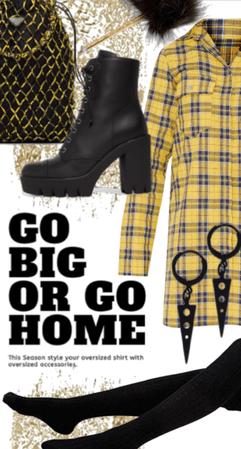 Go Big - Oversized shirt