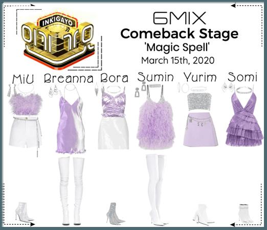 《6mix》Inkigayo Comeback Stage