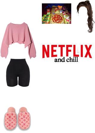 Netflix &Chill