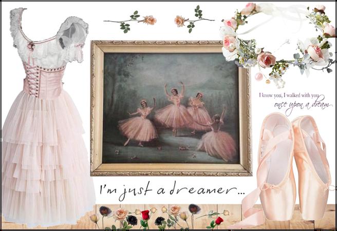 Pink Ballet: I'm just a dreamer
