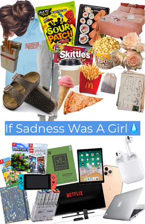 if sadness was a girl