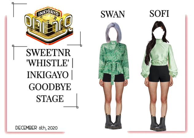 ~SWTNR~ 'WHISTLE' | INKIGAYO | GOODBYE STAGE